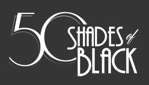"""Finding the """"Black"""" in the Grey Area: 50 Shades of BlackReview"""