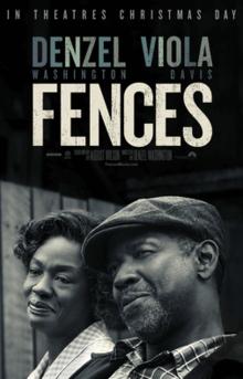 Fences, A Review
