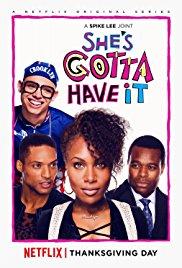 Netflix Series She Gotta Have It: A Black FemalePerspective