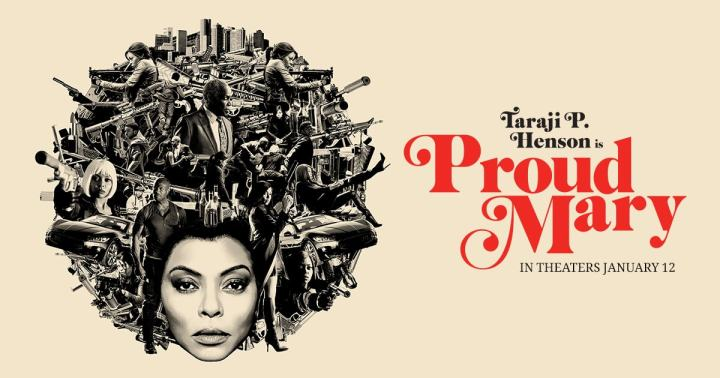 Proud Mary, A Review: The Strong Black Woman as Superhero/ Assassin Medley