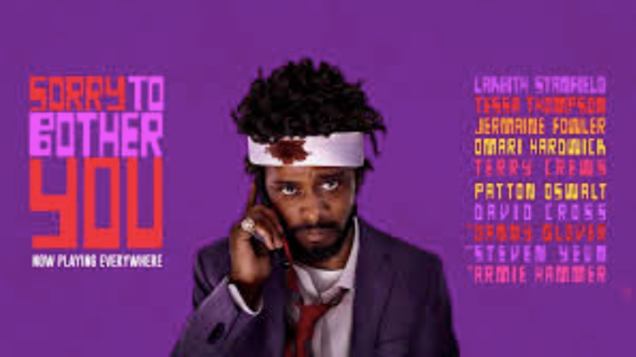 Sorry to Bother You is not a Bother at All, A Black female Perspective